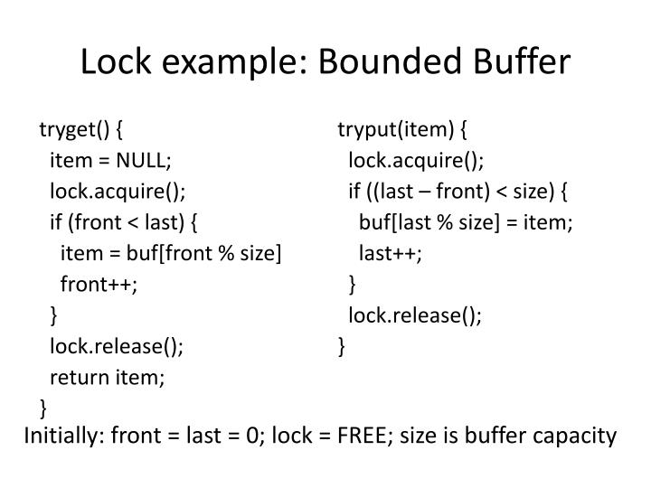 Lock example: Bounded Buffer