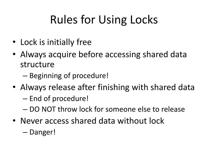 Rules for Using Locks
