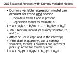 ols seasonal forecast with dummy variable models