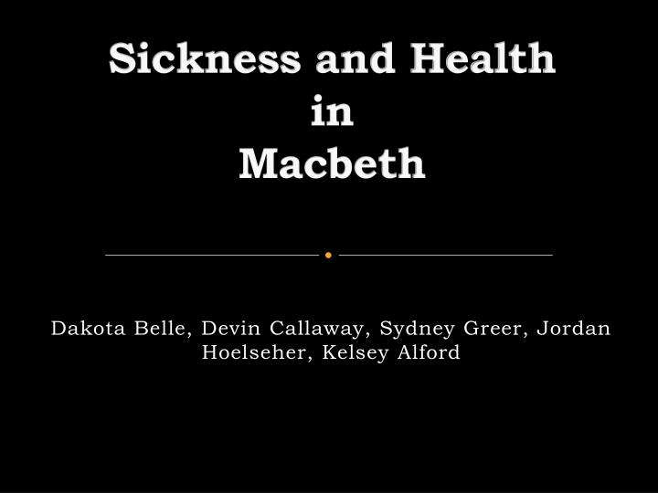 sickness and medicine in macbeth The state of scotland shifts from health to sickness look for passages that demonstrate this change  macbeth, william shakespeare  meet we the medicine of our .