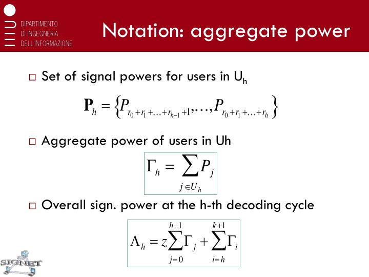 Notation: aggregate power