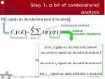 step 1 a bit of combinatorial analysis