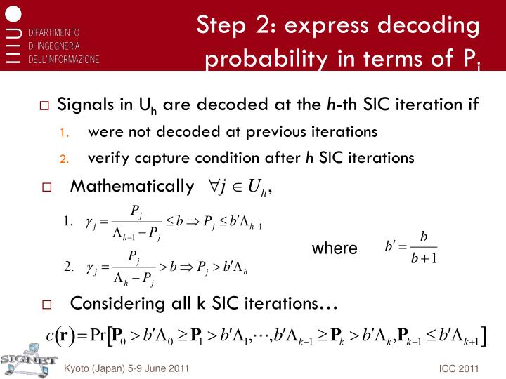 Step 2: express decoding probability in terms of