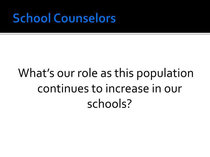 School Counselors
