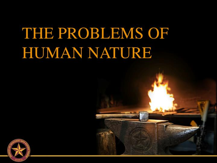 THE PROBLEMS OF HUMAN NATURE