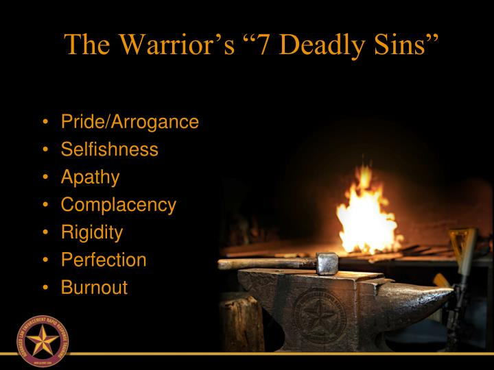 "The Warrior's ""7 Deadly Sins"""