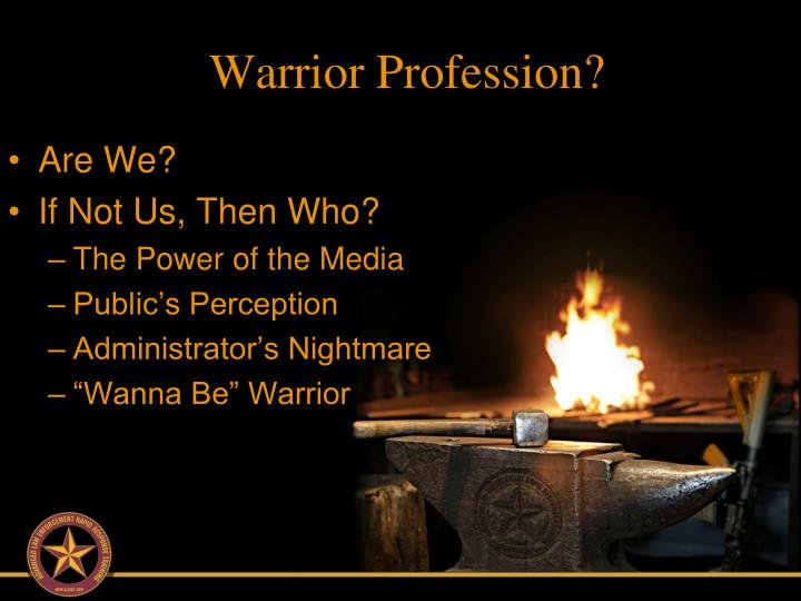 Warrior Profession?