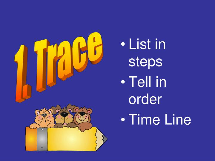 1. Trace