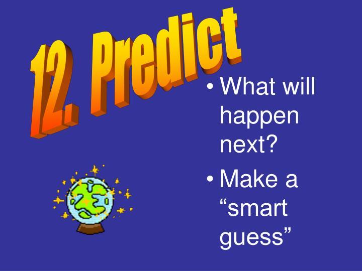 12.  Predict