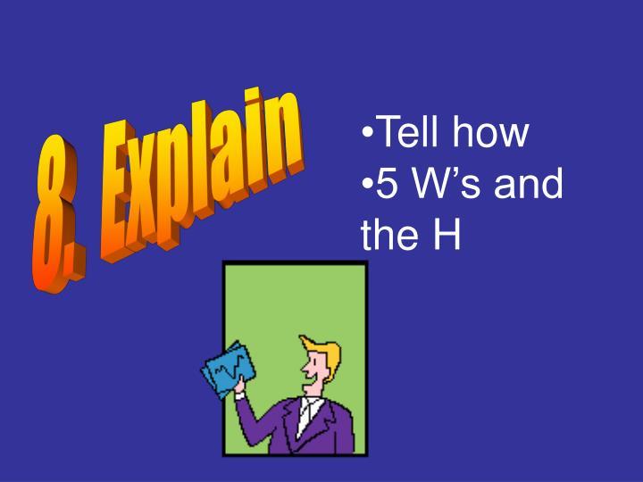 8.  Explain