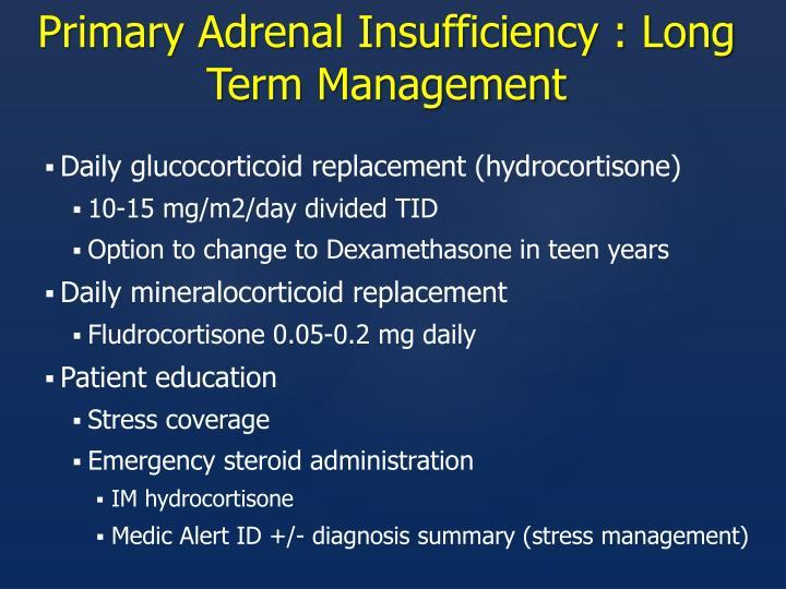 Primary Adrenal Insufficiency : Long Term Management