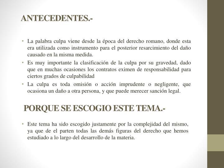 ANTECEDENTES.-