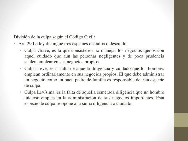 División de la culpa según el Código Civil: