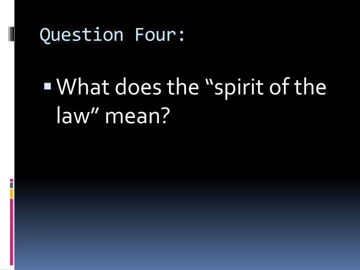 Question Four: