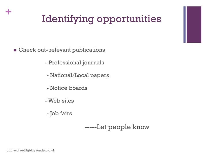 Identifying opportunities