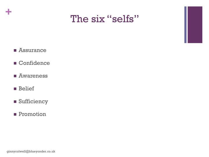 """The six """""""