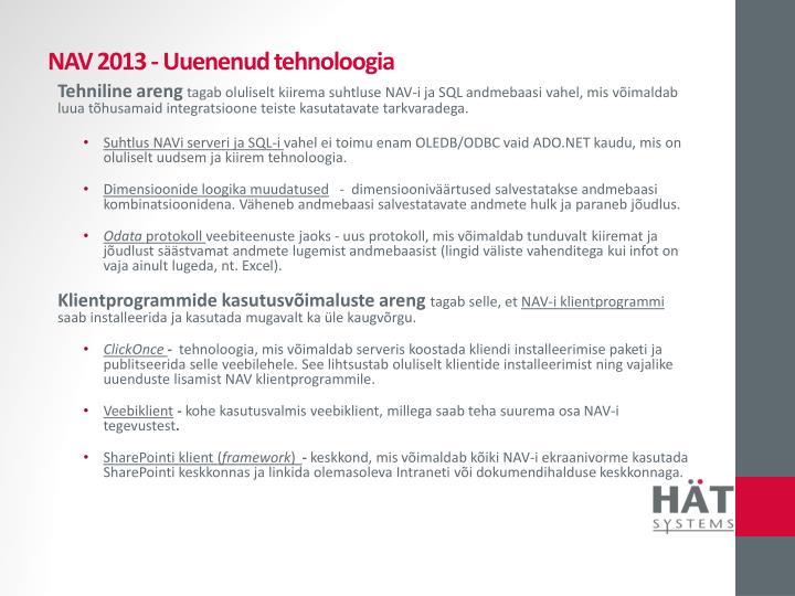NAV 2013 - Uuenenud tehnoloogia