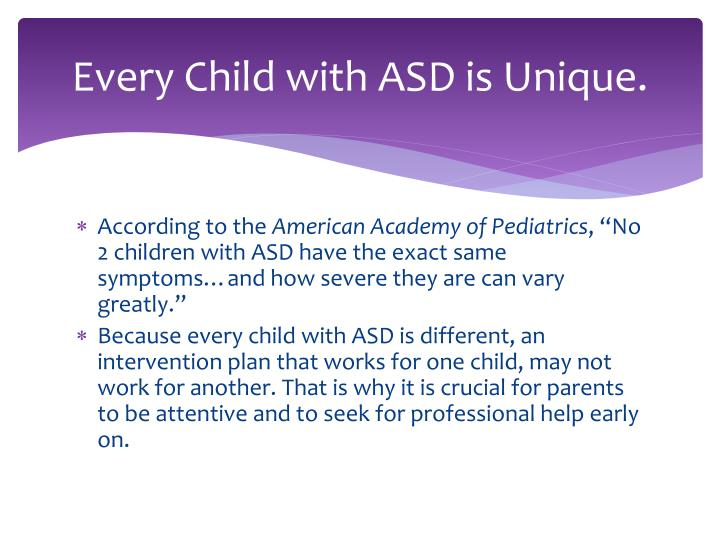 Every child with asd is unique