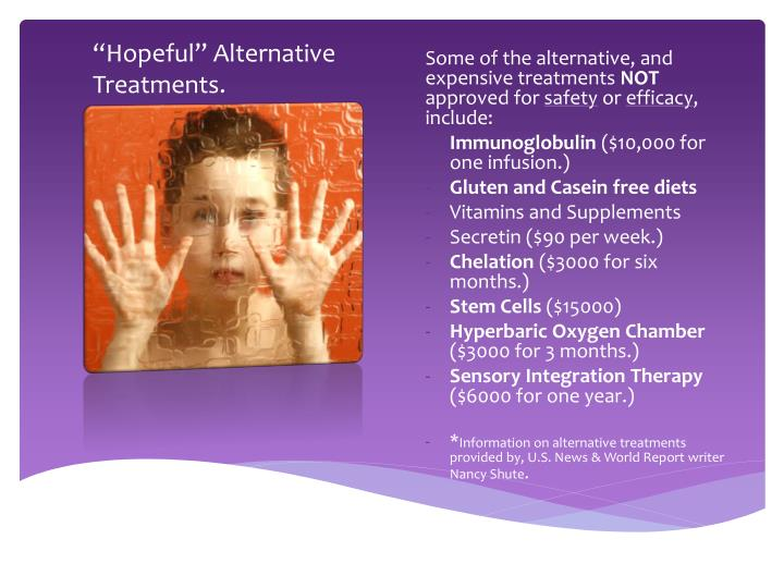 """Hopeful"" Alternative Treatments."