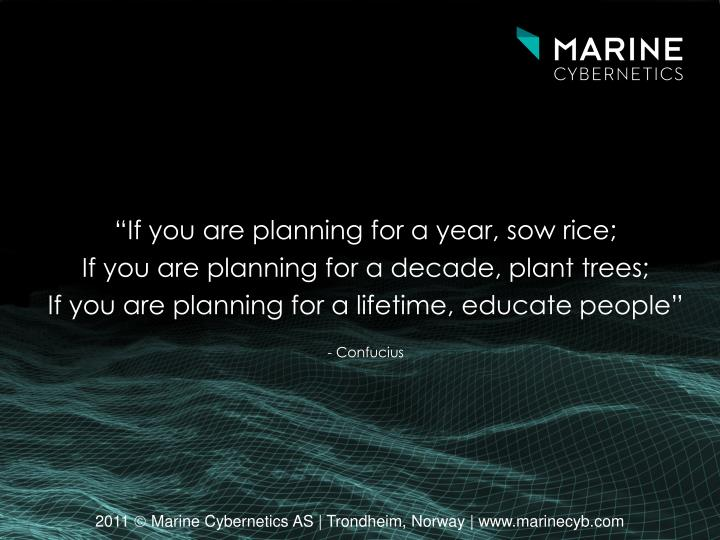 """If you are planning for a year, sow rice;"