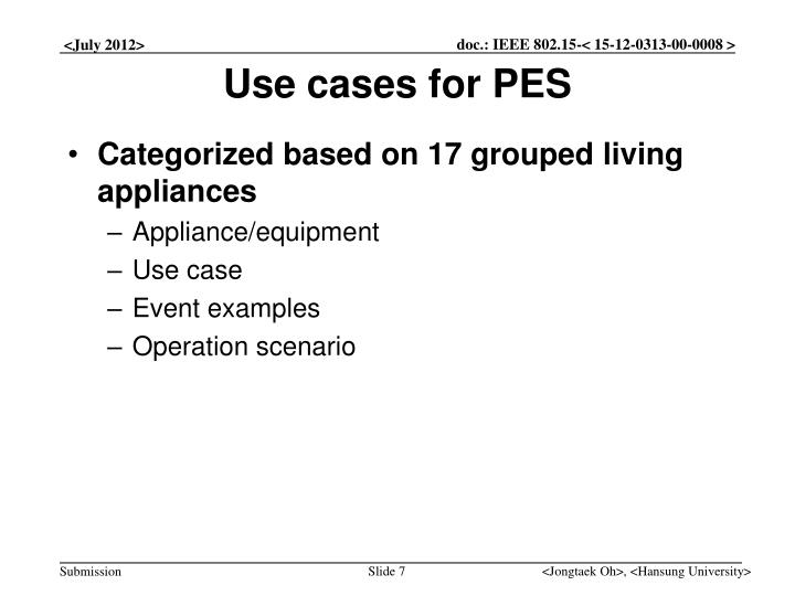 Use cases for PES