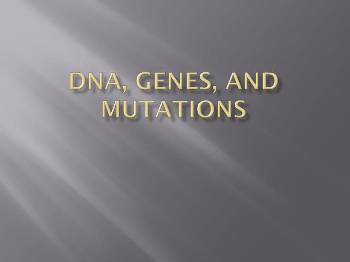dna genes and mutations