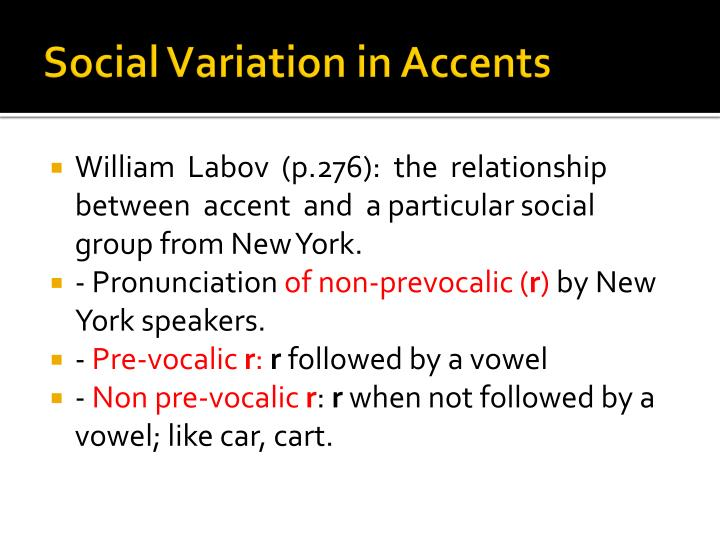 Social Variation in Accents
