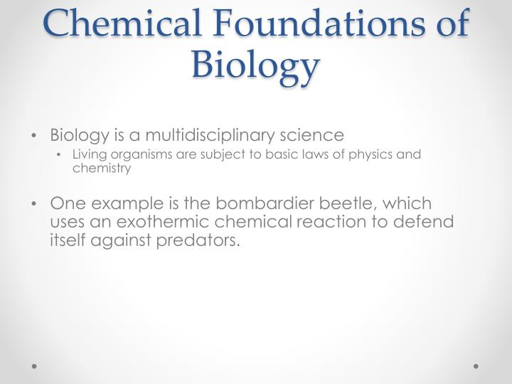 Chemical foundations of biology