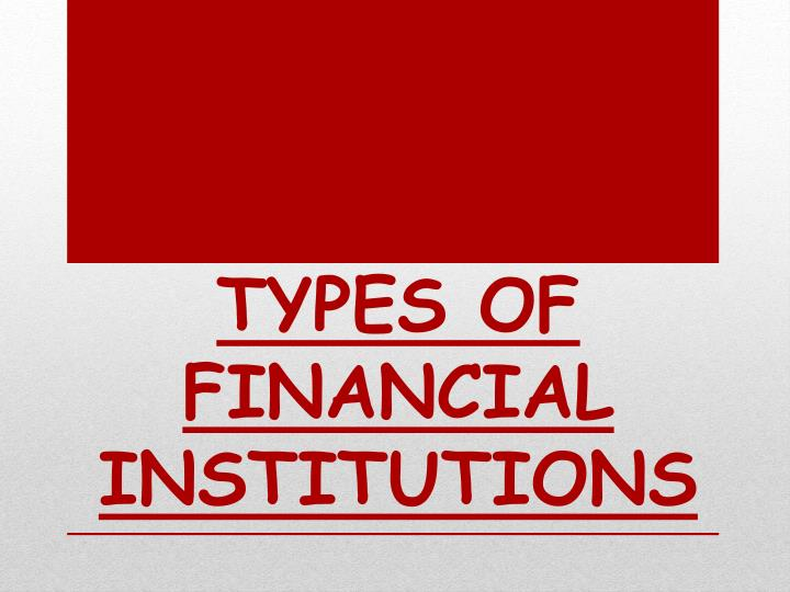 different types of financial institutions in Professor david hillier, university of strathclyde short videos for my students check out wwwdavid-hilliercom for my personal website.