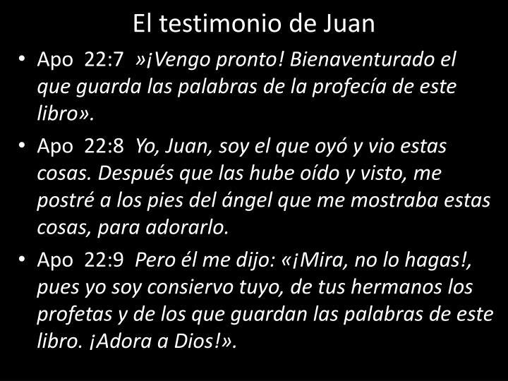El testimonio de Juan