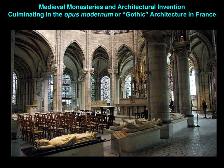 Medieval Monasteries and Architectural Invention