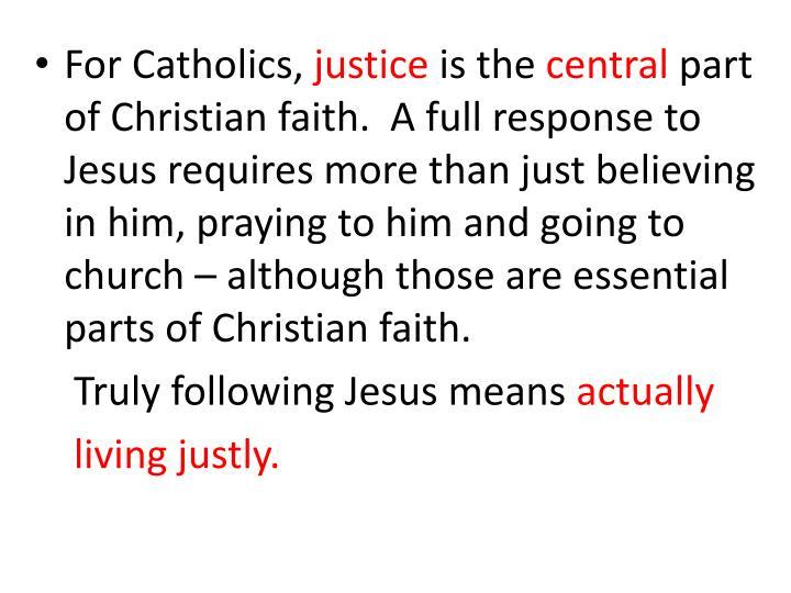 For Catholics,