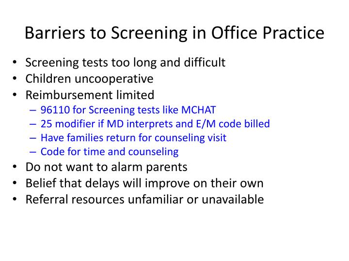 Barriers to screening in office practice