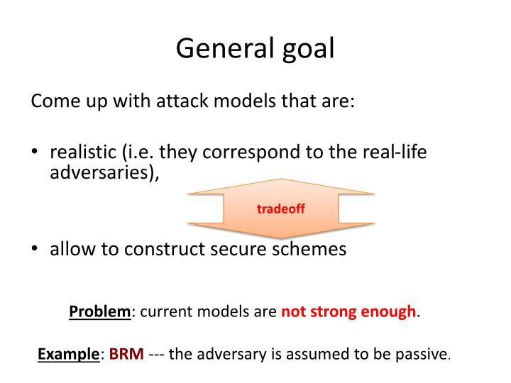 General goal