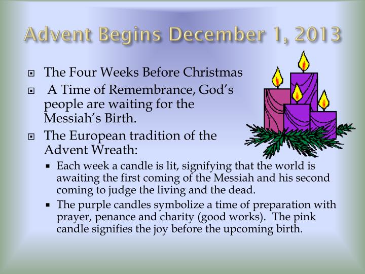 Advent begins december 1 2013