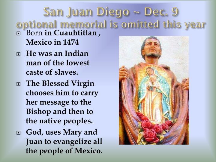 San Juan Diego ~ Dec.