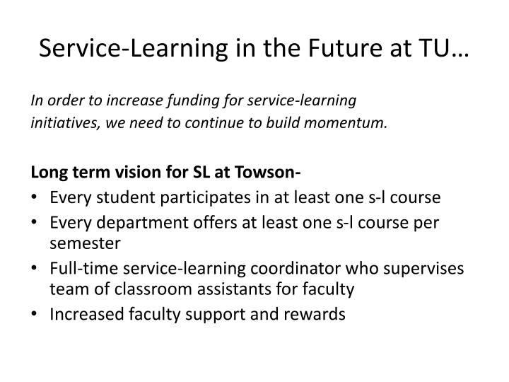 Service-Learning in the Future at TU…