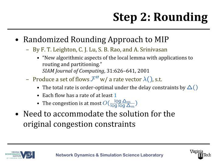 Step 2: Rounding