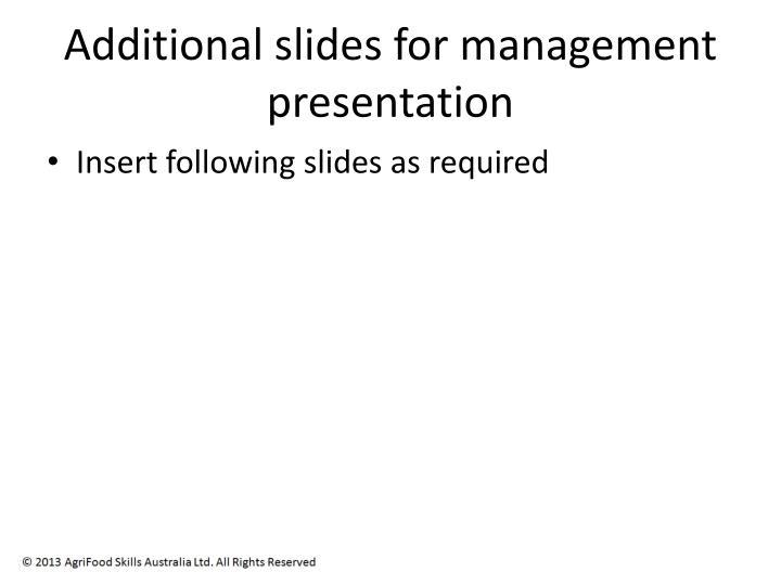 Additional slides for management presentation