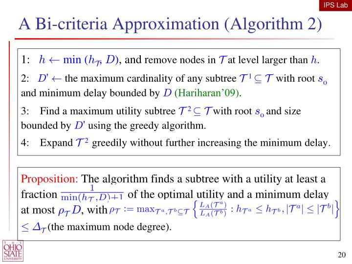 A Bi-criteria Approximation (