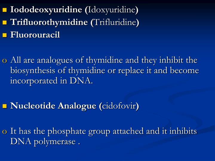 Iododeoxyuridine (