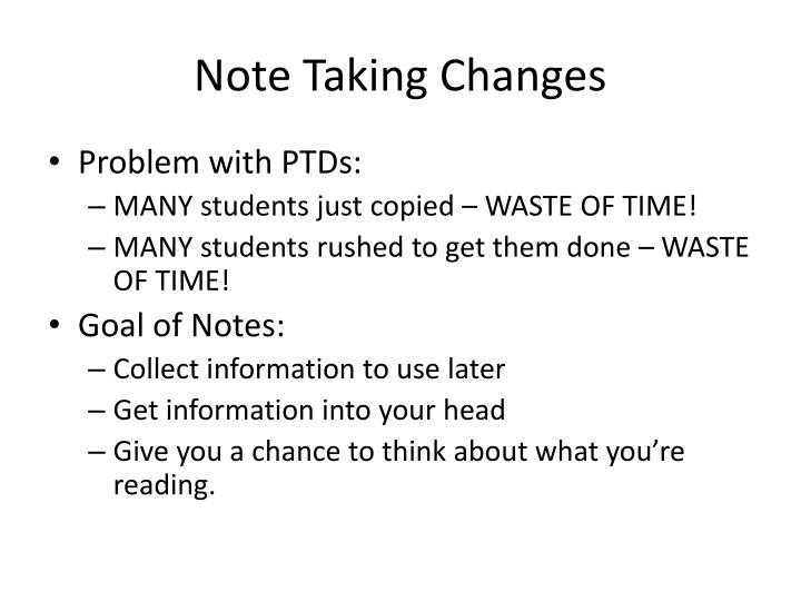 Note Taking Changes
