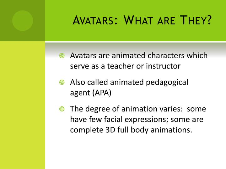 Avatars: What are They?