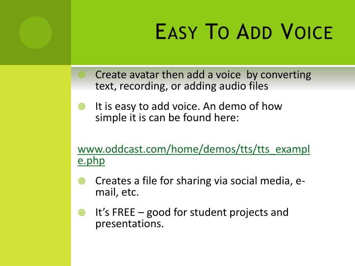Easy To Add Voice