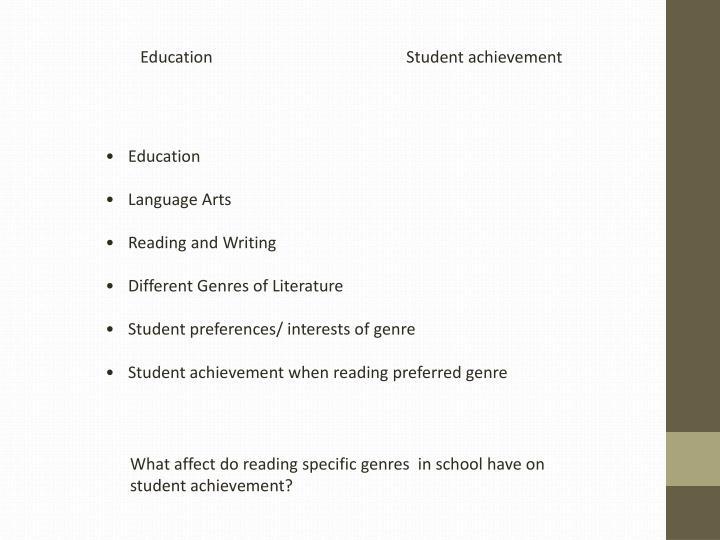 Education                                               Student achievement