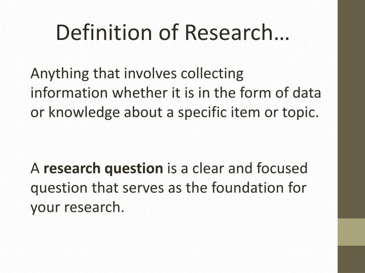 Definition of Research…