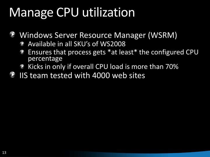Manage CPU utilization