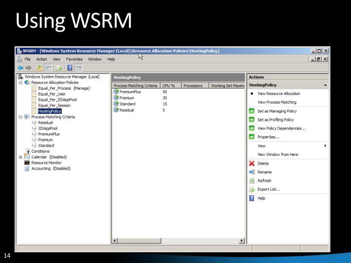 Using WSRM