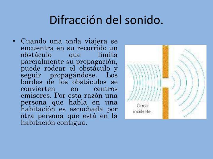 Difracción del sonido.