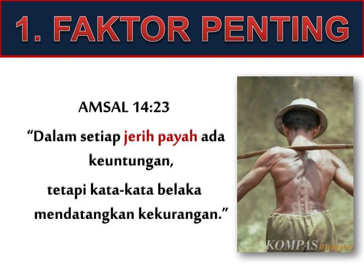 1. FAKTOR PENTING